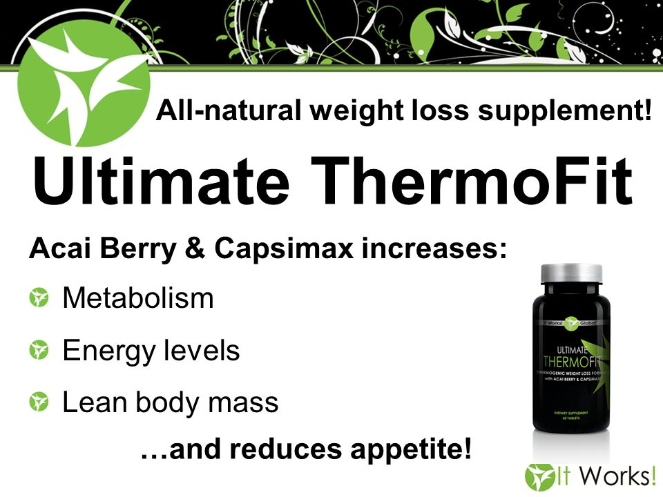 Ultimate ThermoFit All-natural weight loss supplement!