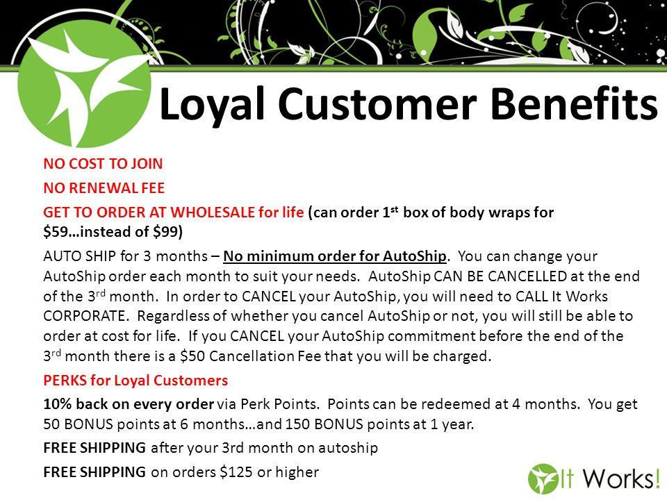 Loyal Customer Benefits