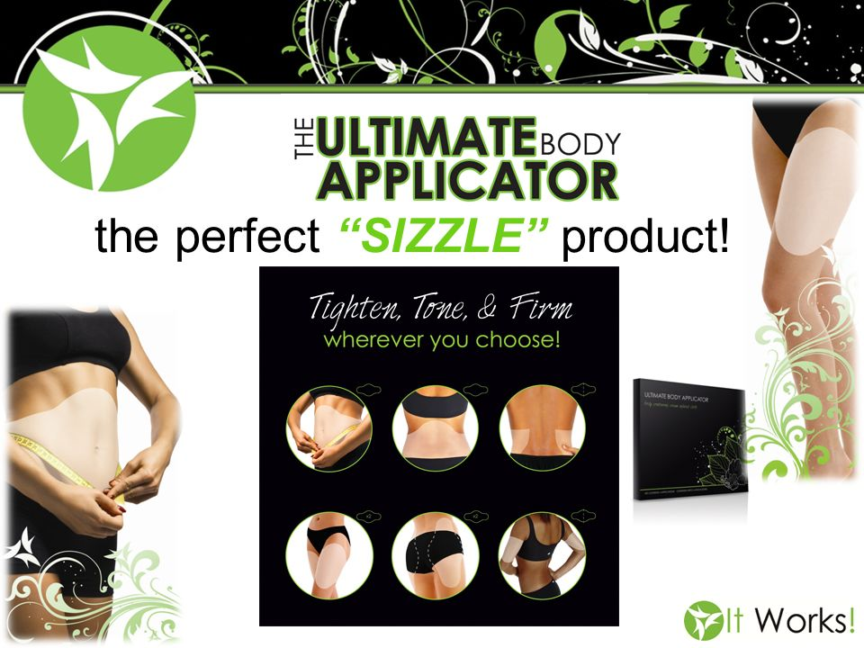 the perfect SIZZLE product!