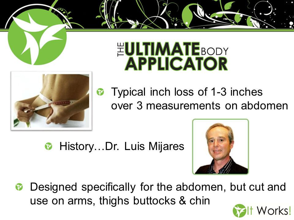 Typical inch loss of 1-3 inches over 3 measurements on abdomen