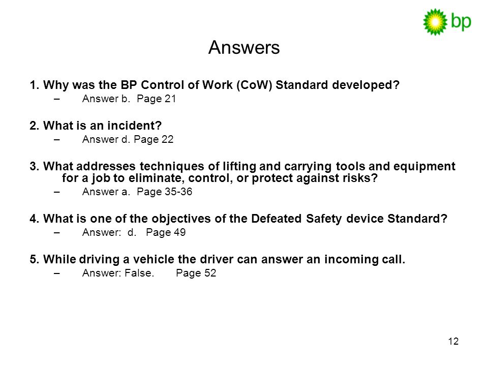 Answers 1. Why was the BP Control of Work (CoW) Standard developed
