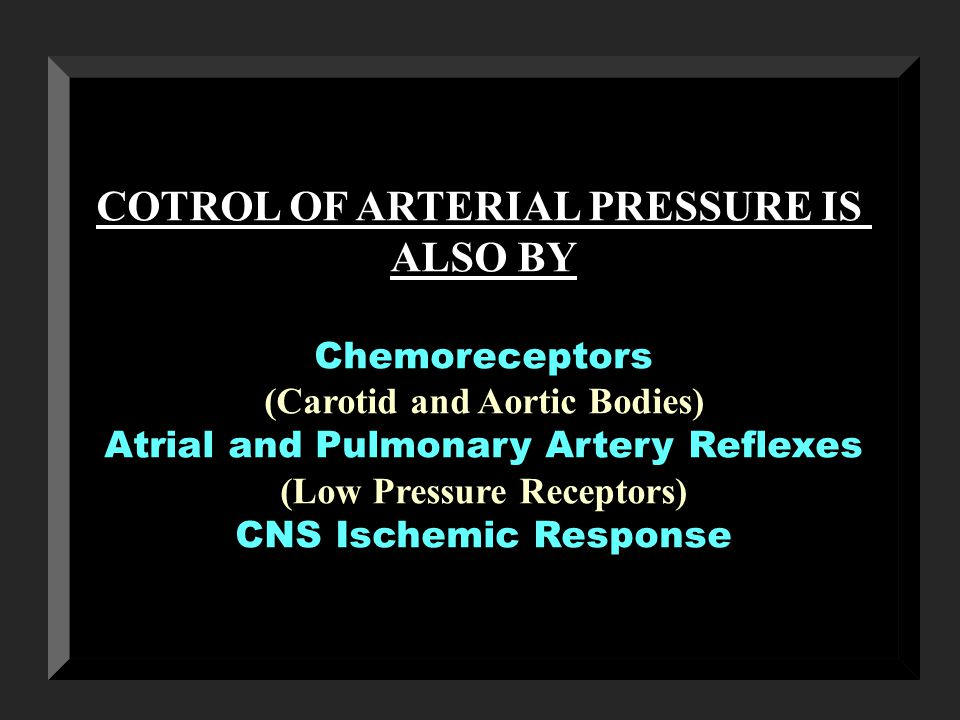 COTROL OF ARTERIAL PRESSURE IS ALSO BY