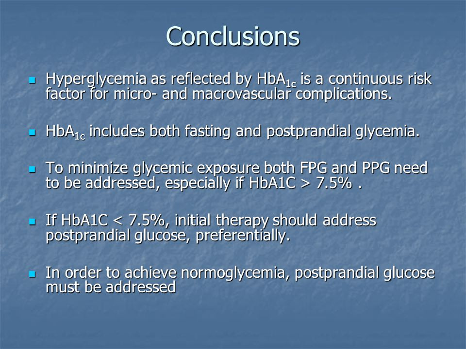 Conclusions Hyperglycemia as reflected by HbA1c is a continuous risk factor for micro- and macrovascular complications.