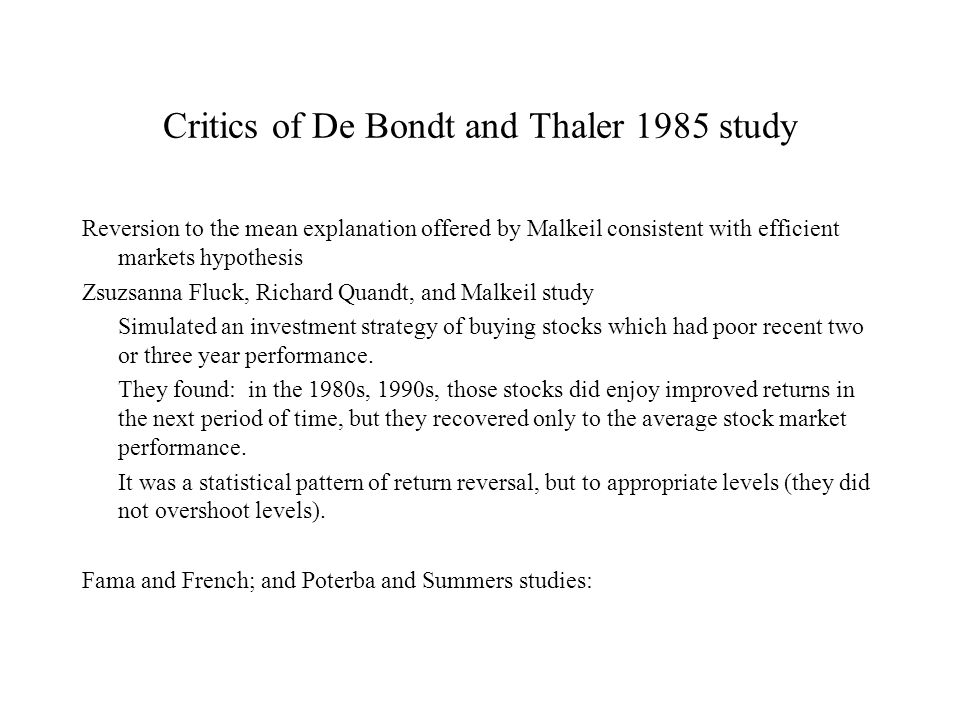Critics of De Bondt and Thaler 1985 study