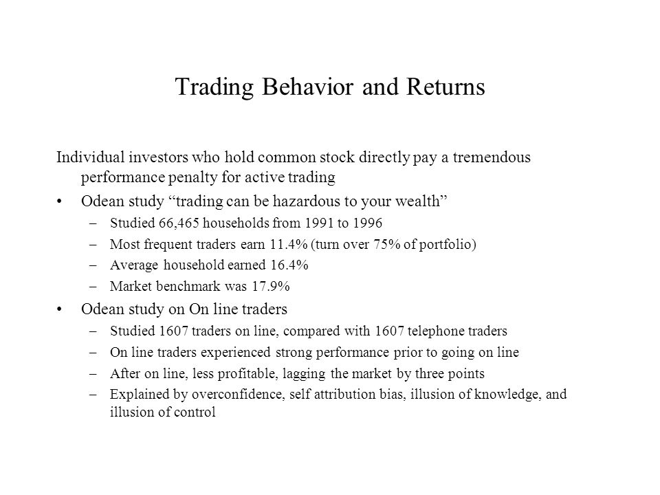 Trading Behavior and Returns