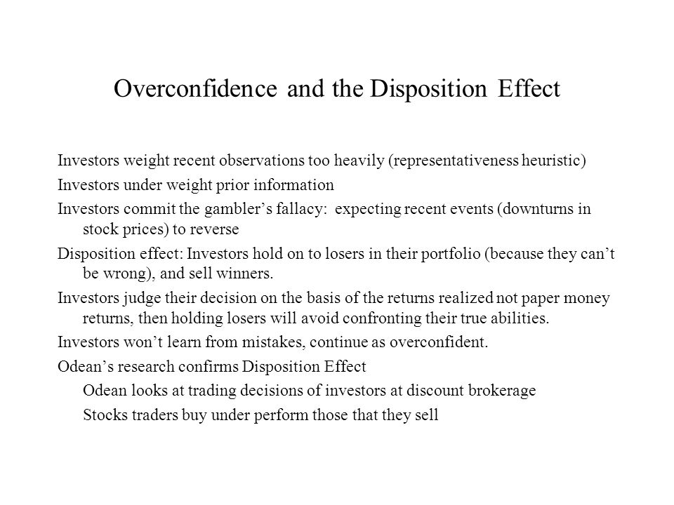 Overconfidence and the Disposition Effect