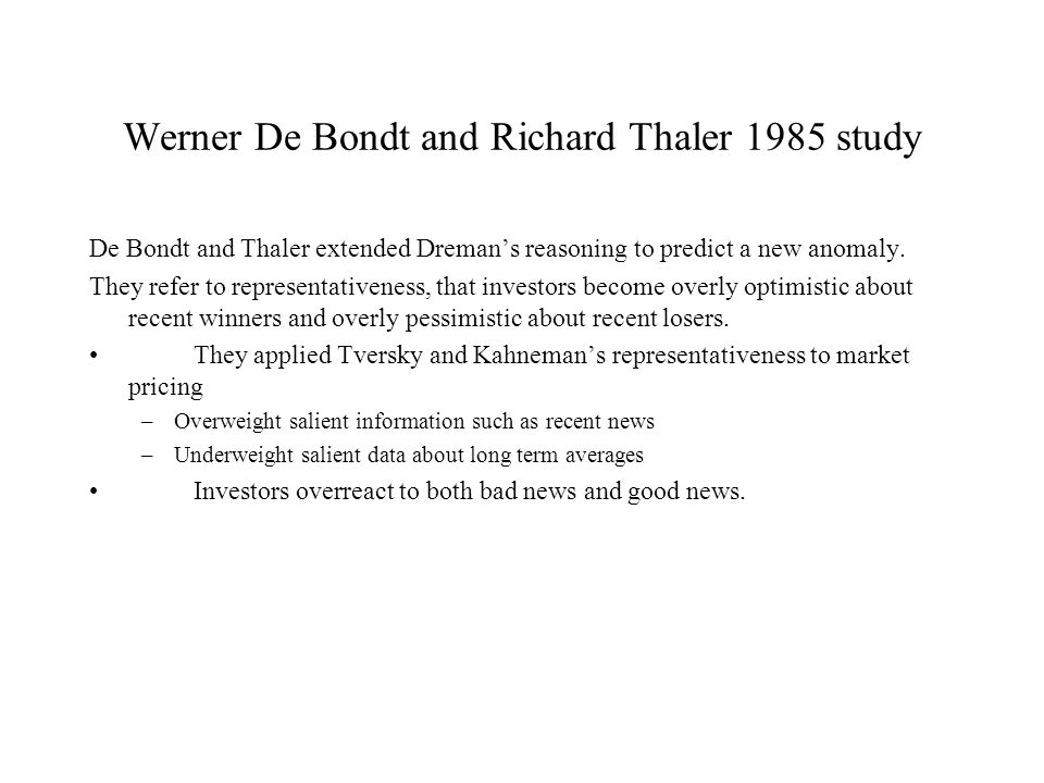 Werner De Bondt and Richard Thaler 1985 study