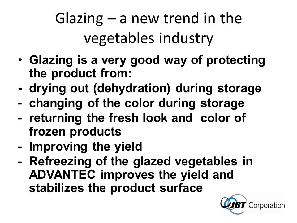 Glazing – a new trend in the vegetables industry