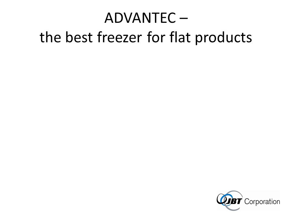 ADVANTEC – the best freezer for flat products