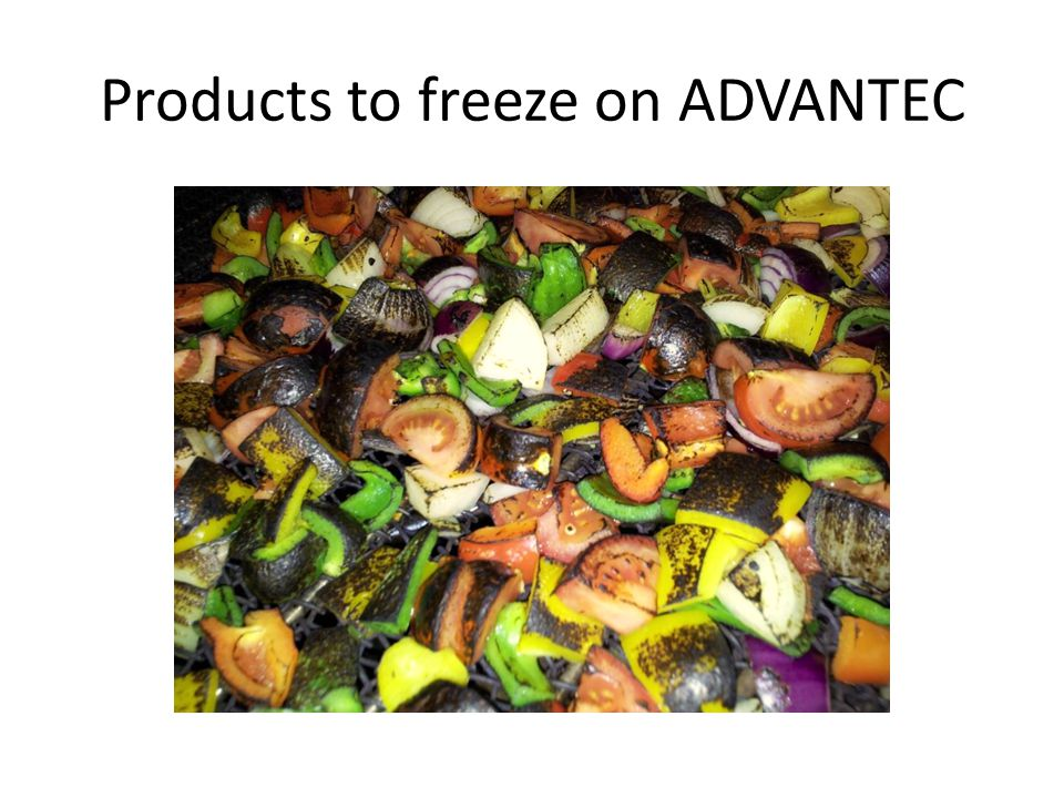 Products to freeze on ADVANTEC
