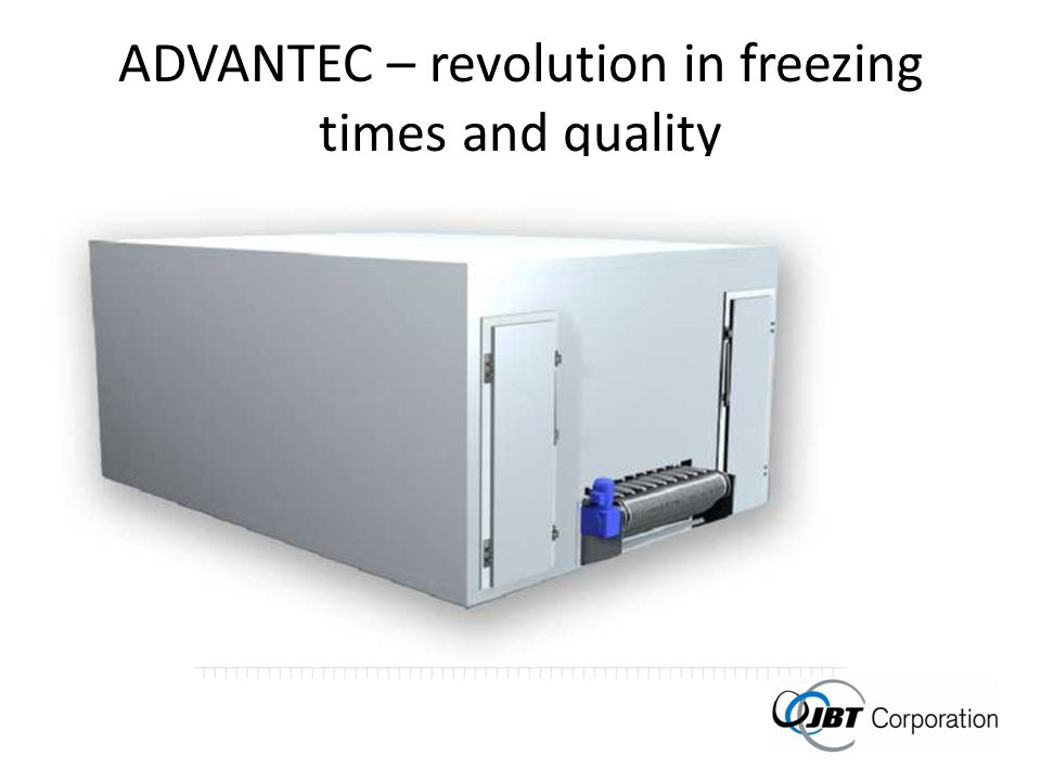 ADVANTEC – revolution in freezing times and quality
