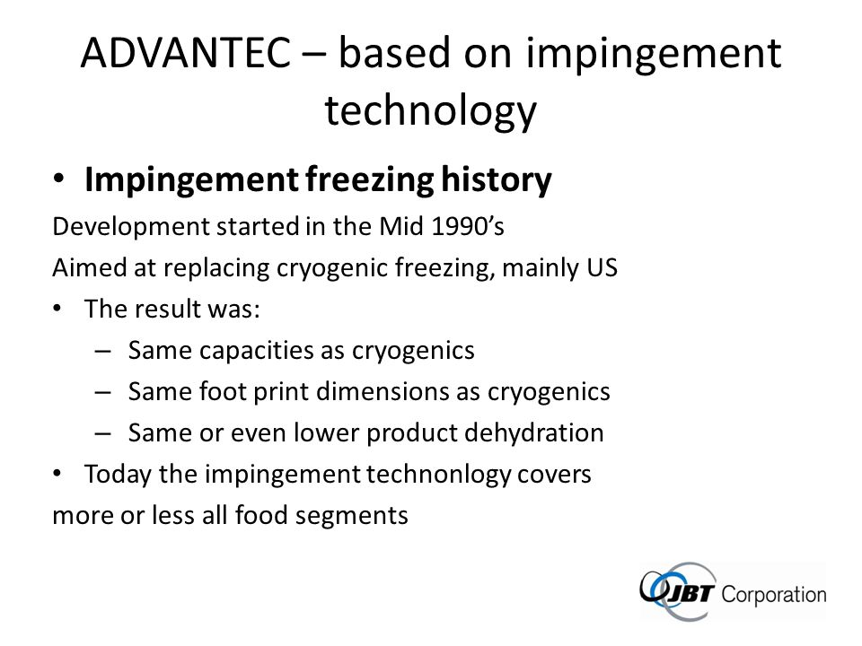 ADVANTEC – based on impingement technology