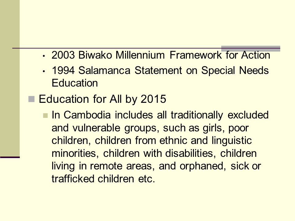 Education for All by 2015 2003 Biwako Millennium Framework for Action