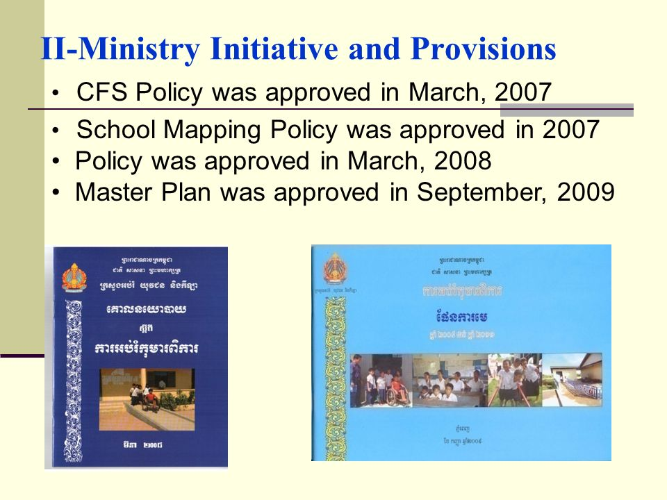 II-Ministry Initiative and Provisions