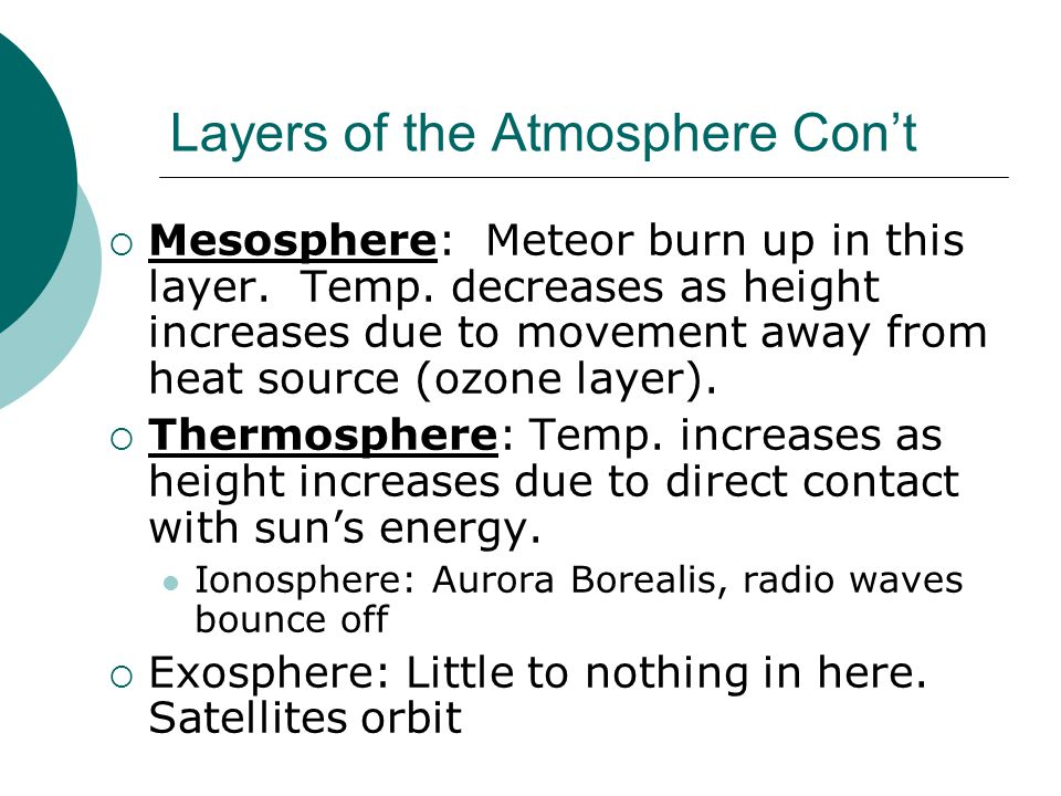 Layers of the Atmosphere Con't