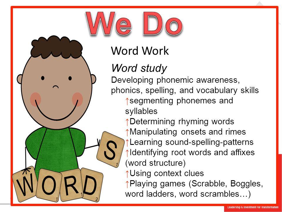 We Do Word Work Word study