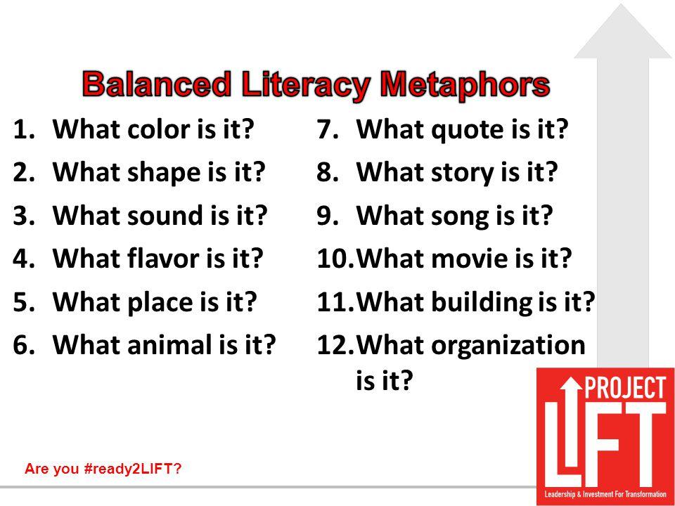 Balanced Literacy Metaphors