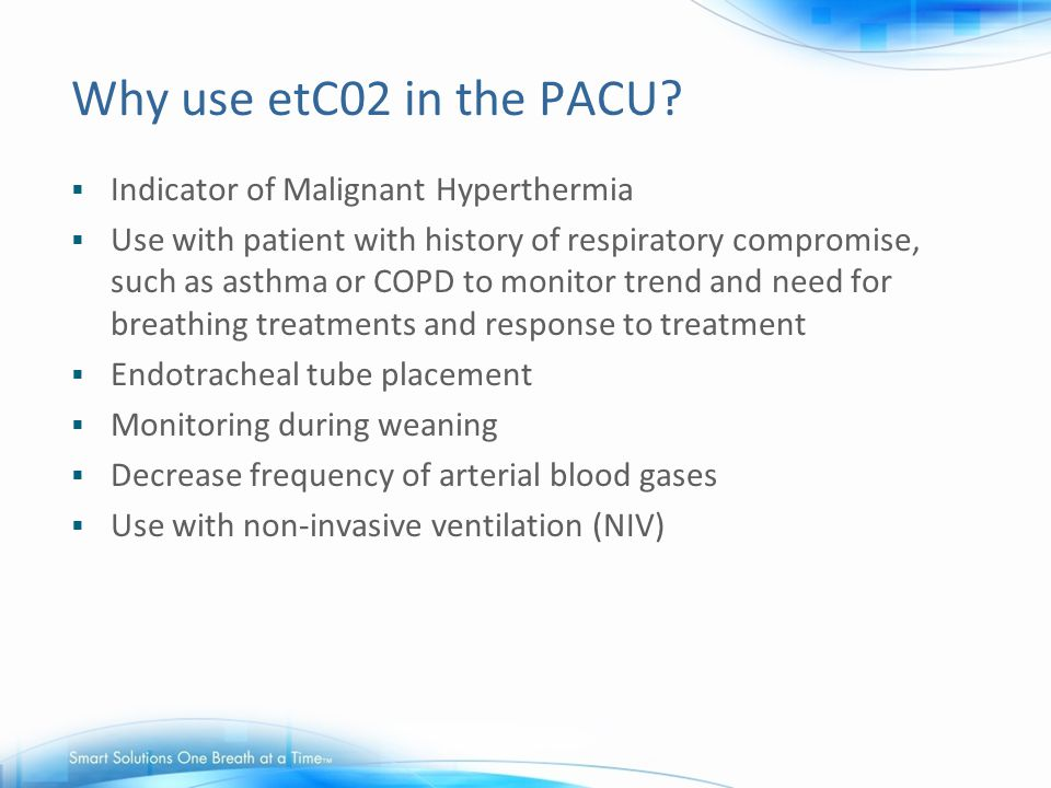 Why use etC02 in the PACU Indicator of Malignant Hyperthermia