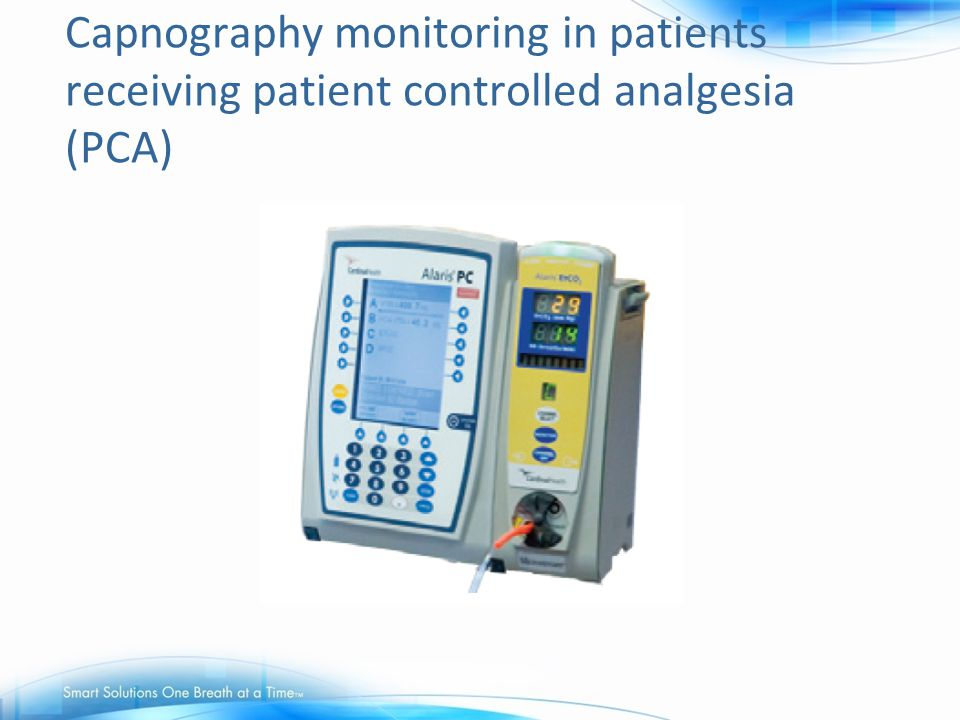 Capnography monitoring in patients receiving patient controlled analgesia (PCA)