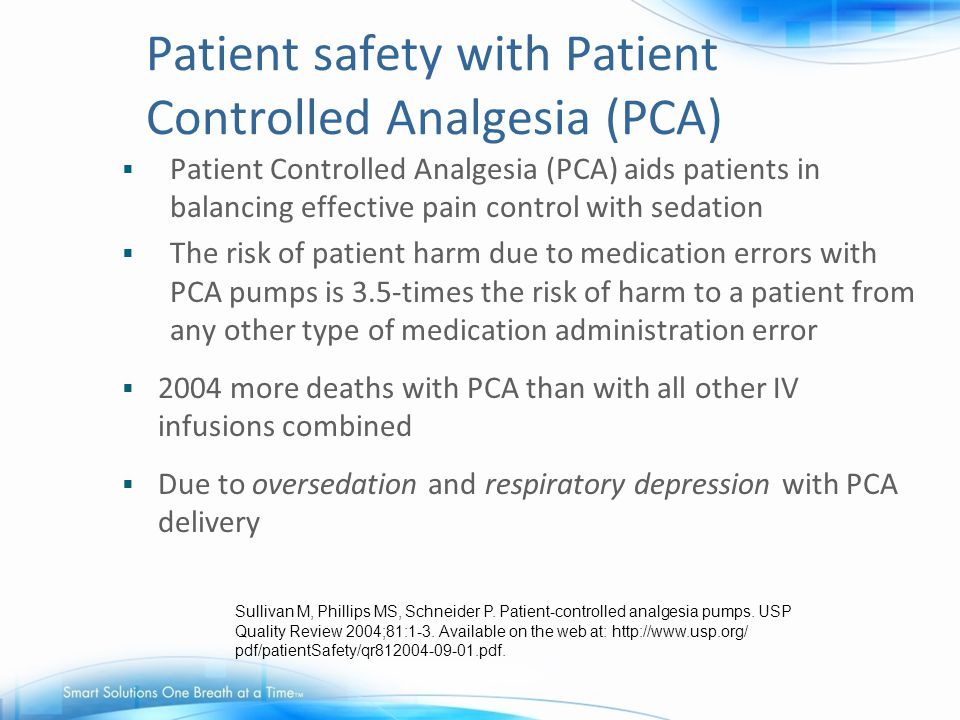Patient safety with Patient Controlled Analgesia (PCA)
