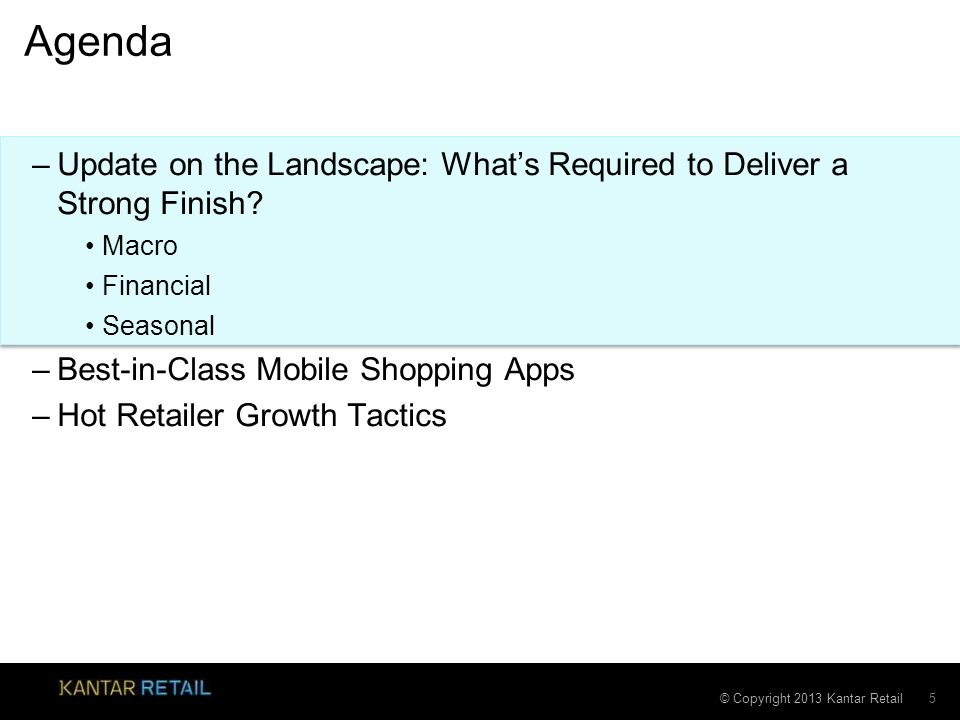 Agenda Update on the Landscape: What's Required to Deliver a Strong Finish Macro. Financial. Seasonal.