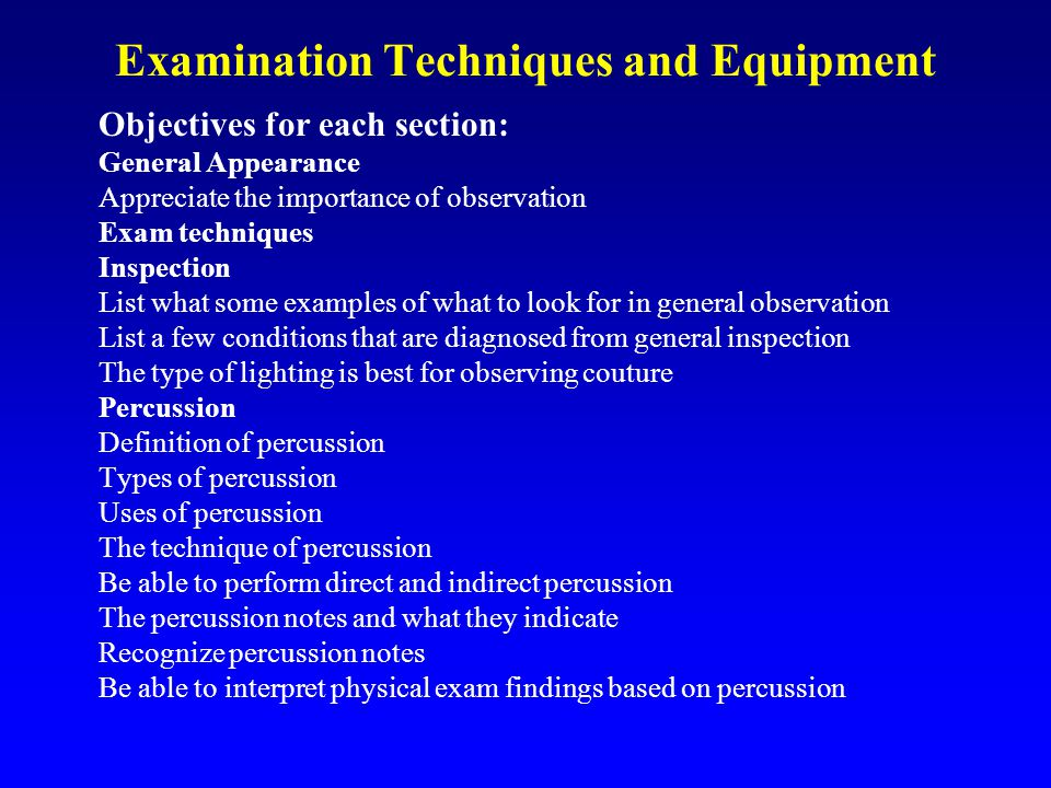 Examination Techniques and Equipment