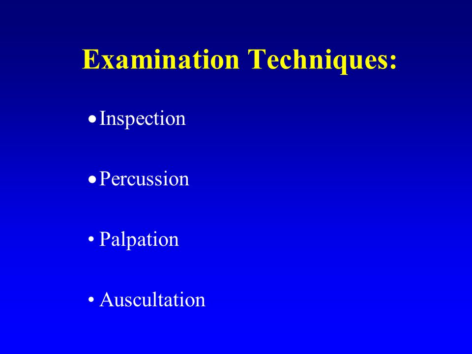 Examination Techniques: