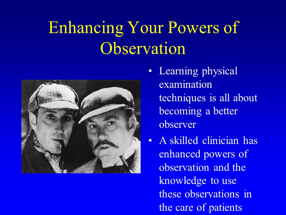 Enhancing Your Powers of Observation