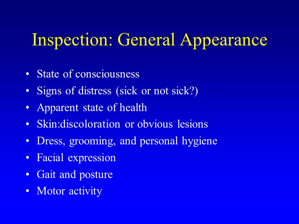 Inspection: General Appearance