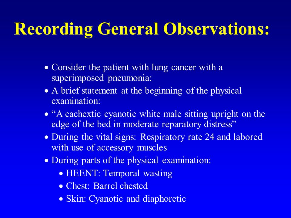 Recording General Observations: