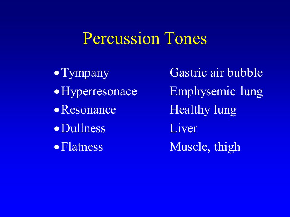 Percussion Tones Tympany Gastric air bubble