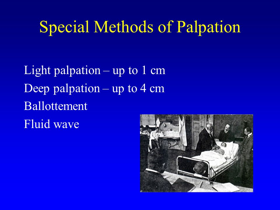 Special Methods of Palpation