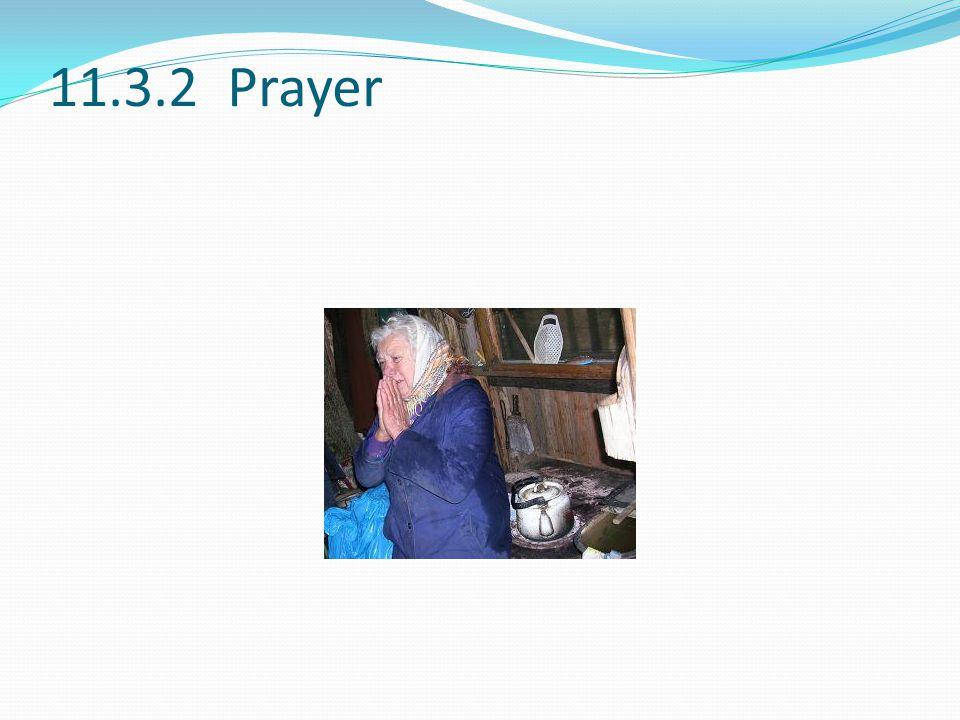 11.3.2 Prayer