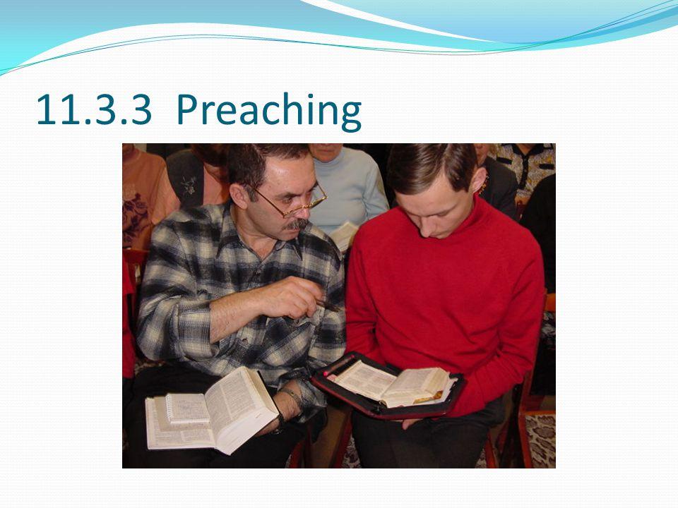 11.3.3 Preaching