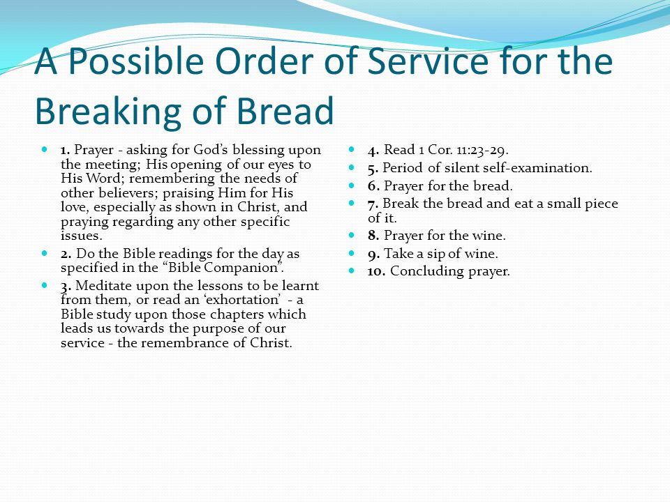 A Possible Order of Service for the Breaking of Bread