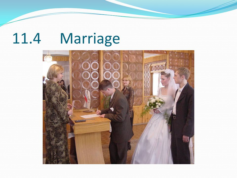 11.4 Marriage