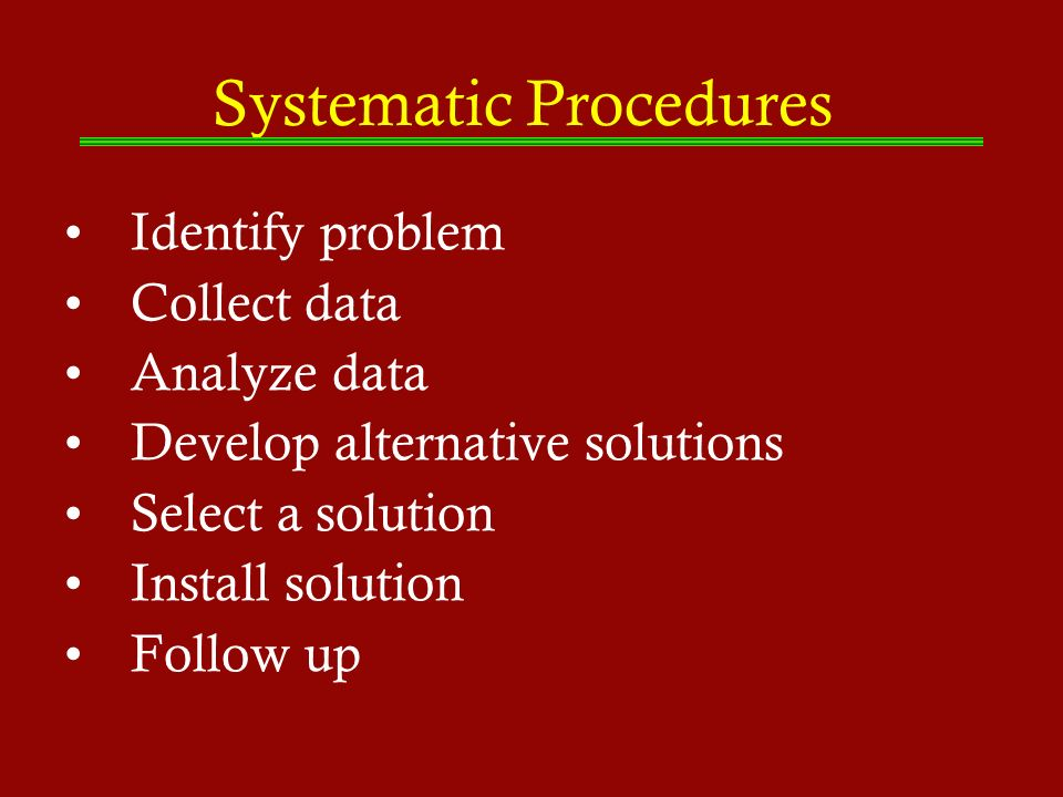 Systematic Procedures