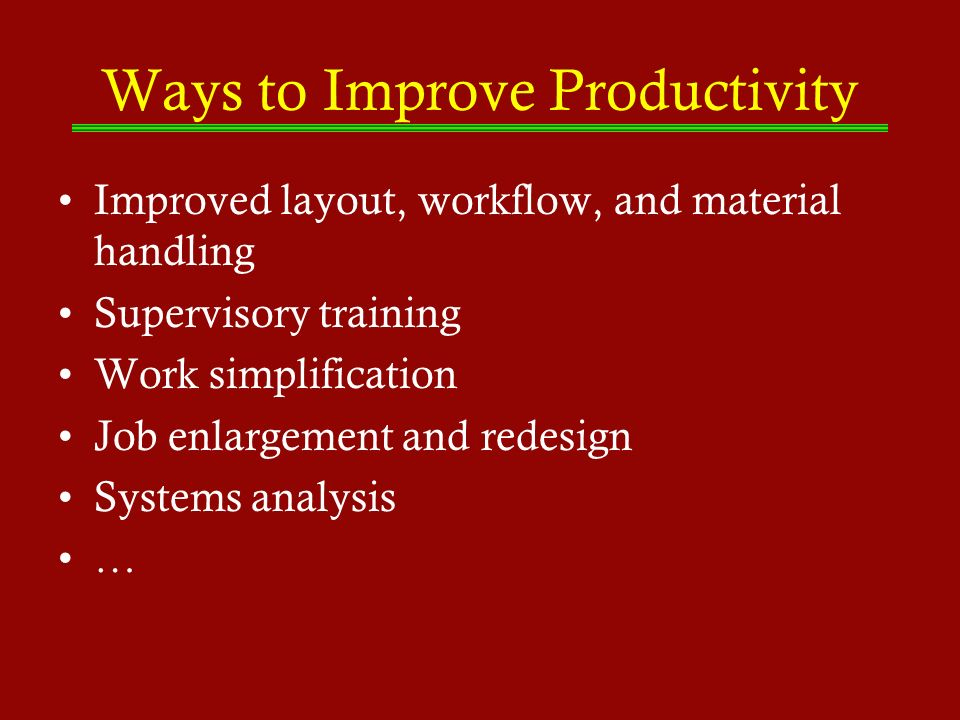 Ways to Improve Productivity