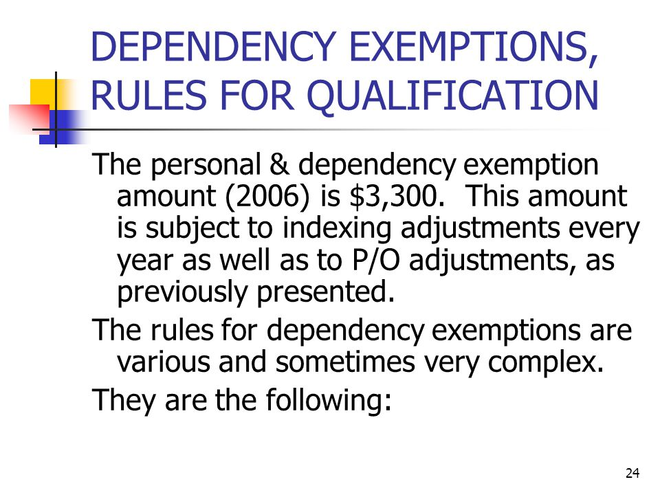 DEPENDENCY EXEMPTIONS, RULES FOR QUALIFICATION