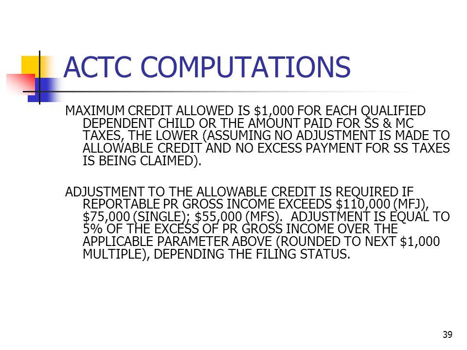 ACTC COMPUTATIONS