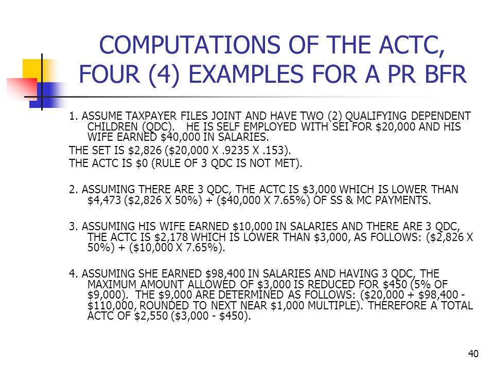 COMPUTATIONS OF THE ACTC, FOUR (4) EXAMPLES FOR A PR BFR