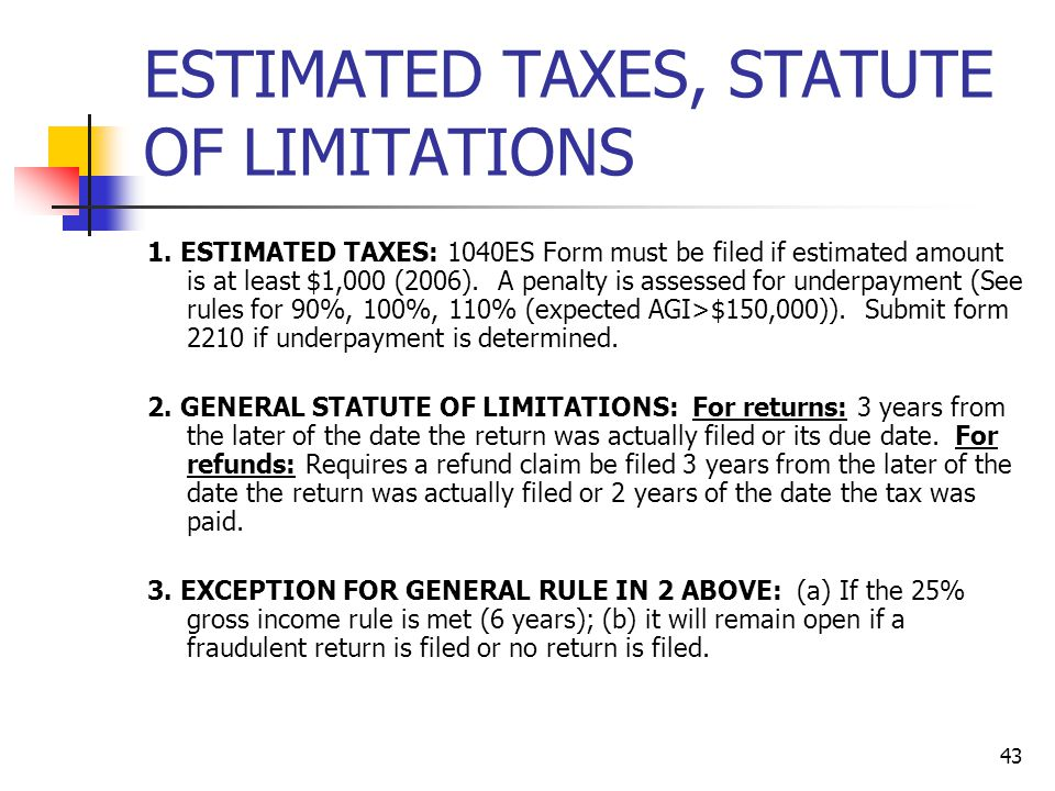 ESTIMATED TAXES, STATUTE OF LIMITATIONS