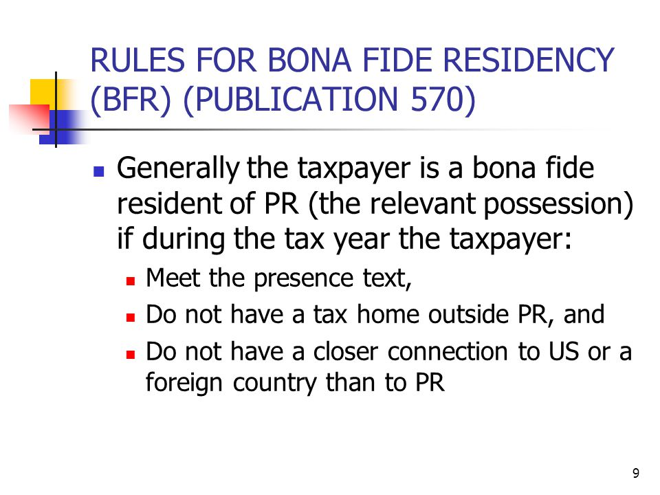 RULES FOR BONA FIDE RESIDENCY (BFR) (PUBLICATION 570)