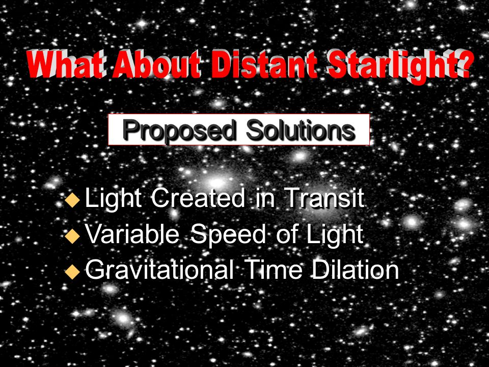 What About Distant Starlight