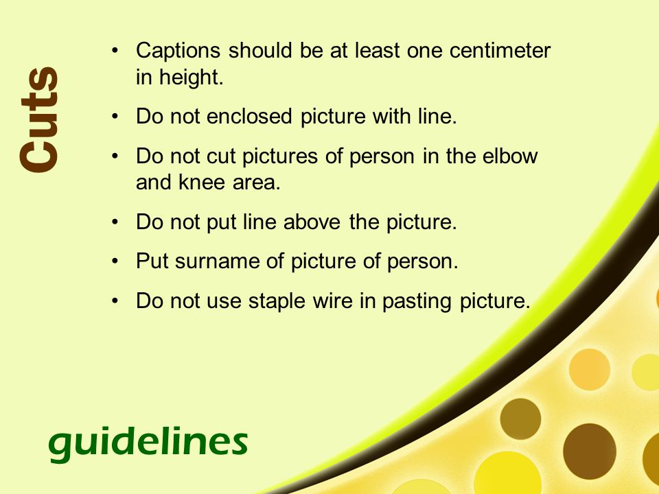 Cuts guidelines Captions should be at least one centimeter in height.