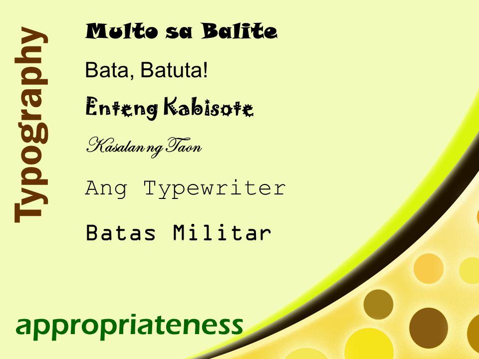 Typography appropriateness Ang Typewriter Batas Militar