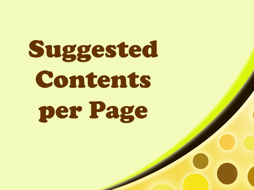 Suggested Contents per Page