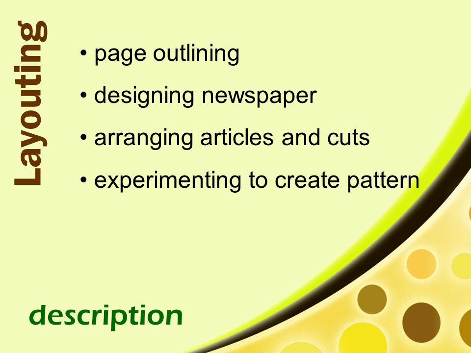 Layouting description page outlining designing newspaper