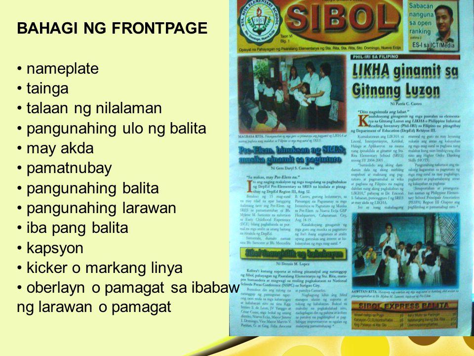 BAHAGI NG FRONTPAGE nameplate. tainga. talaan ng nilalaman. pangunahing ulo ng balita. may akda.