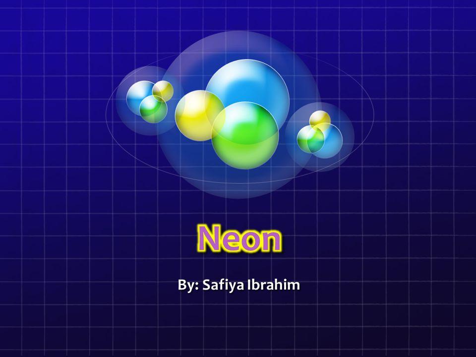 Neon By: Safiya Ibrahim